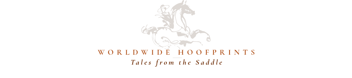 Worldwide Hoofprints - Tales from the Saddle